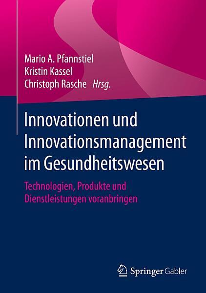 Innovationen und Innovationsmanagement im Gesundheitswesen