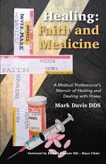Healing: Faith and Medicine