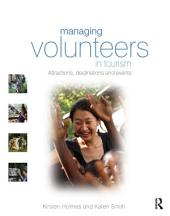 Managing Volunteers in Tourism