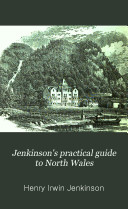 Jenkinson's practical guide to North Wales