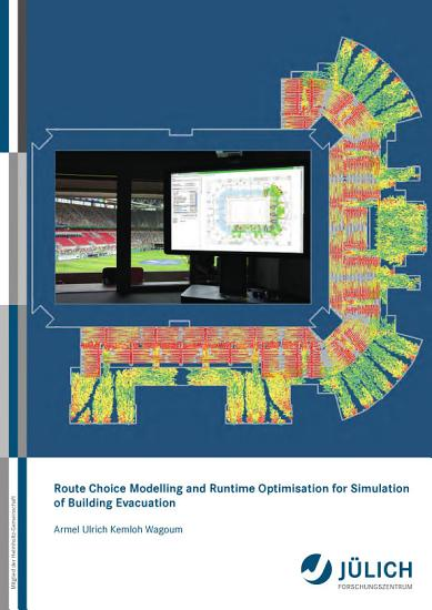 Route Choice Modelling and Runtime Optimisation for Simulation of Building Evacuation PDF