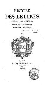 Histoire des lettres avant le christianisme et du premier jusqu'au XVIIIe siècle: cours de littérature, Volume5