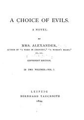 A Choice of Evils: A Novel, Volume 1