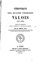 Chronique des quatre premiers Valois: 1327-1393