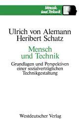 Mensch und Technik: Grundlagen und Perspektiven einer sozialverträglichen Technikgestaltung