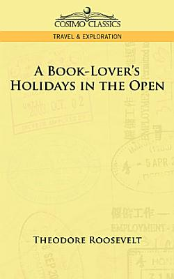 A Book Lover s Holidays in the Open