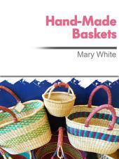 Hand-Made Baskets