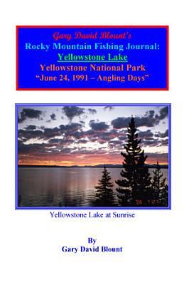 BTWE Yellowstone Lake   June 24  1991   Yellowstone National Park