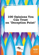 100 Opinions You Can Trust on Deception Point PDF