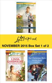 Love Inspired November 2015 - Box Set 1 of 2: A Doctor for the Nanny\The Christmas Family\Her Christmas Hero