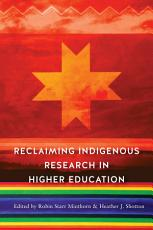 Reclaiming Indigenous Research in Higher Education PDF