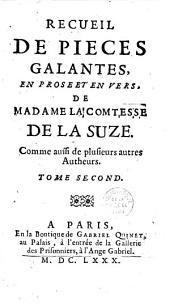 Recueil de pièces galantes, en prose et en vers, de Madame la comtesse de La Suze et de Monsieur Pelisson