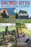 Sacred Sites in North Star Country PDF