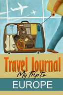 Travel Journal: My Trip to Europe