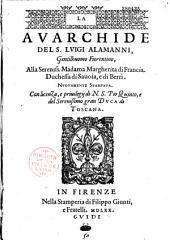 La Avarchide, del s. Luigi Alamanni,...