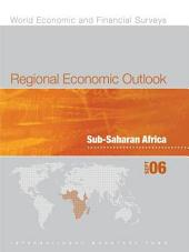 Regional Economic Outlook, Fall 2006: Sub-Saharan Africa: Supplement