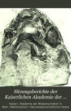 Sitzungsberichte der Kaiserlichen Akademie der Wissenschaften  Mathematisch Naturwissenschaftliche Classe PDF