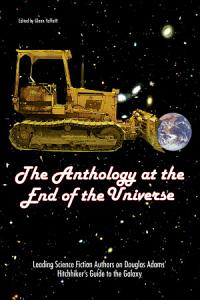 The Anthology at the End of the Universe Book