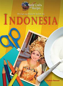 Recipe and Craft Guide to Indonesia PDF