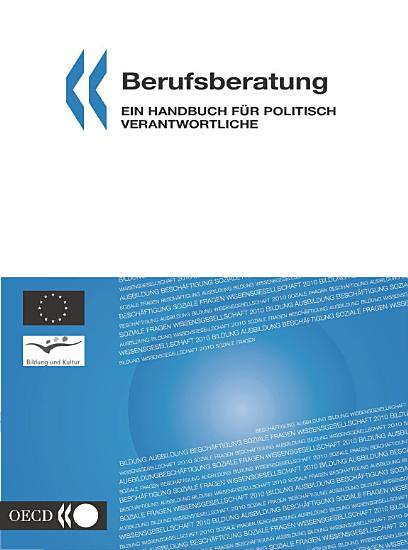 Berufsberatung Ein Handbuch f  r politisch Verantwortliche PDF