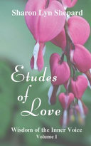 Etudes of Love  Wisdom of the Inner Voice