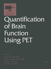 Quantification of Brain Function Using PET
