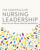 The Essentials of Nursing Leadership PDF