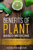 Benefits of Plant Based Medicine