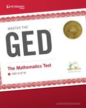 Master the GED: The Mathematics Test: Part VII of VII, Edition 27