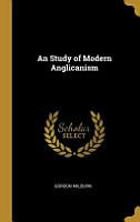 An Study of Modern Anglicanism PDF
