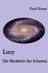 Lucy - Die Rückkehr der Schatten (Band 6): Band 6