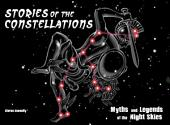 Stories of the Constellations: Myths and Legends of the Night Skies