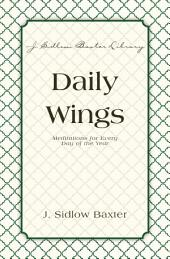 Daily Wings: Meditations for Every Day of the Year