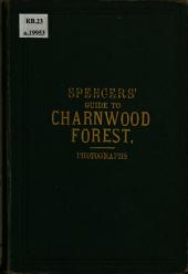 Spencers'New Guide to Charnwood Forest ... Fourth edition