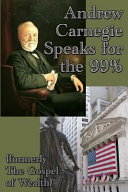 Download Andrew Carnegie Speaks for the 99  Book