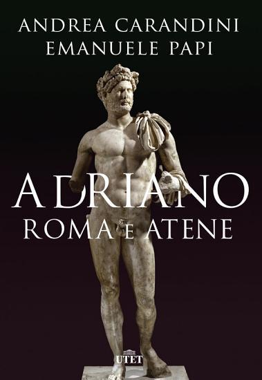 Adriano  Roma e Atene PDF