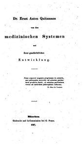 Von den medizinischen Systemen und ihrer geschichtlichen Entwicklung