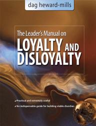 A Leader S Manual On Loyalty And Disloyalty Book PDF