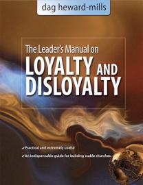 A Leader S Manual On Loyalty And Disloyalty