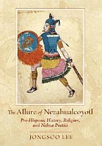 The Allure of Nezahualcoyotl PDF