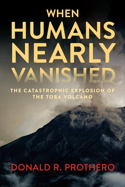 Download When Humans Nearly Vanished Book