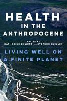 Health in the Anthropocene PDF