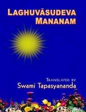 Laghuvasudeva Mananam