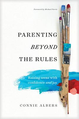 Parenting beyond the Rules