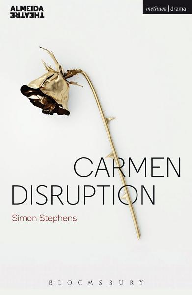 Download Carmen Disruption Book