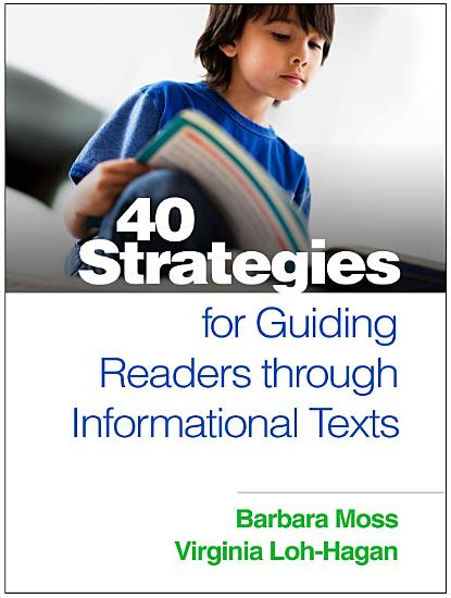 40 Strategies for Guiding Readers Through Informational Texts PDF