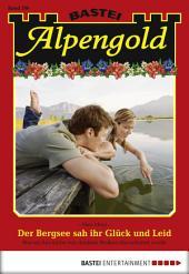Alpengold - Folge 200: Der Bergsee sah ihr Glück und Leid