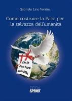 Come costruire la Pace per la salvezza dell umanit   PDF
