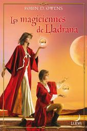 Les magiciennes de LLadrana: T4 - The Summoning