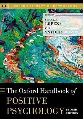 The Oxford Handbook of Positive Psychology PDF